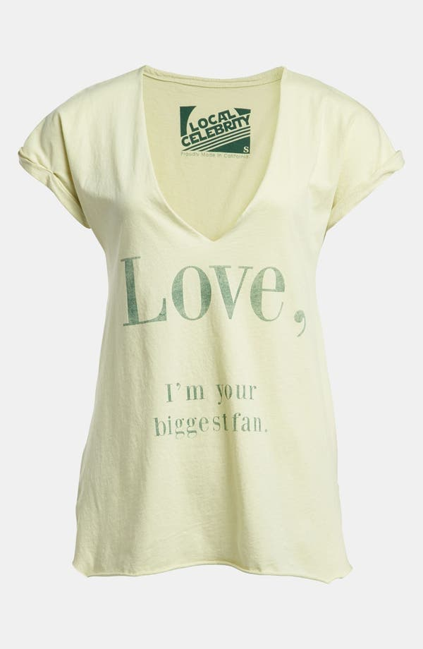 Alternate Image 1 Selected - Local Celebrity 'Love, I'm Your Biggest Fan' Tee
