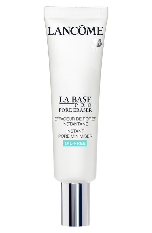 Alternate Image 1 Selected - Lancôme 'La Base Pro - Pore Eraser' Instant Pore Minimizer