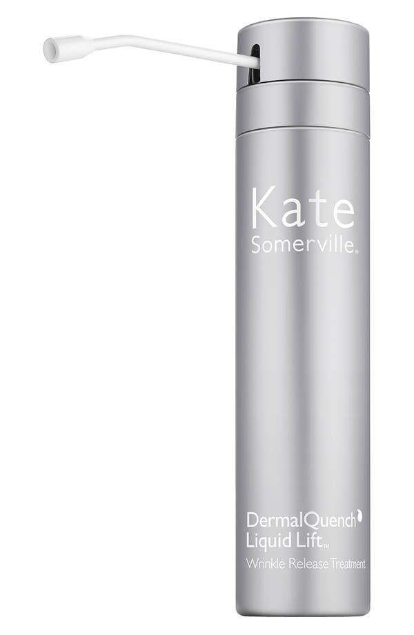 Alternate Image 1 Selected - Kate Somerville® DermalQuench Liquid Lift™ Advanced Wrinkle Treatment