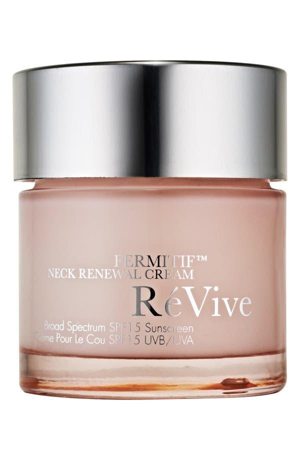 Alternate Image 1 Selected - RéVive® Fermitif™ Neck Renewal Cream
