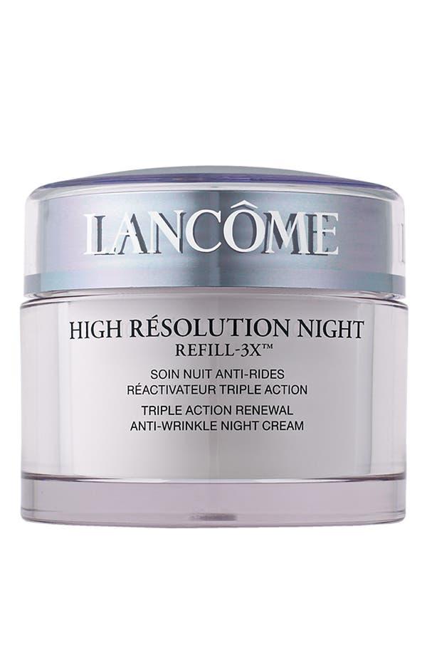 Alternate Image 1 Selected - Lancôme High Résolution Refill-3X Anti-Wrinkle Night Moisturizer Cream