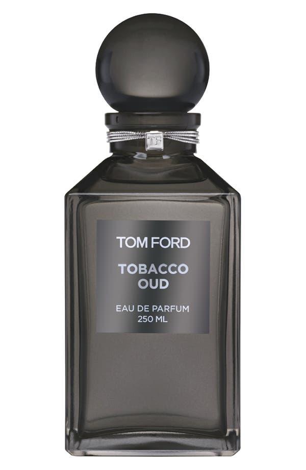 Alternate Image 1 Selected - Tom Ford Private Blend Tobacco Oud Eau de Parfum Decanter