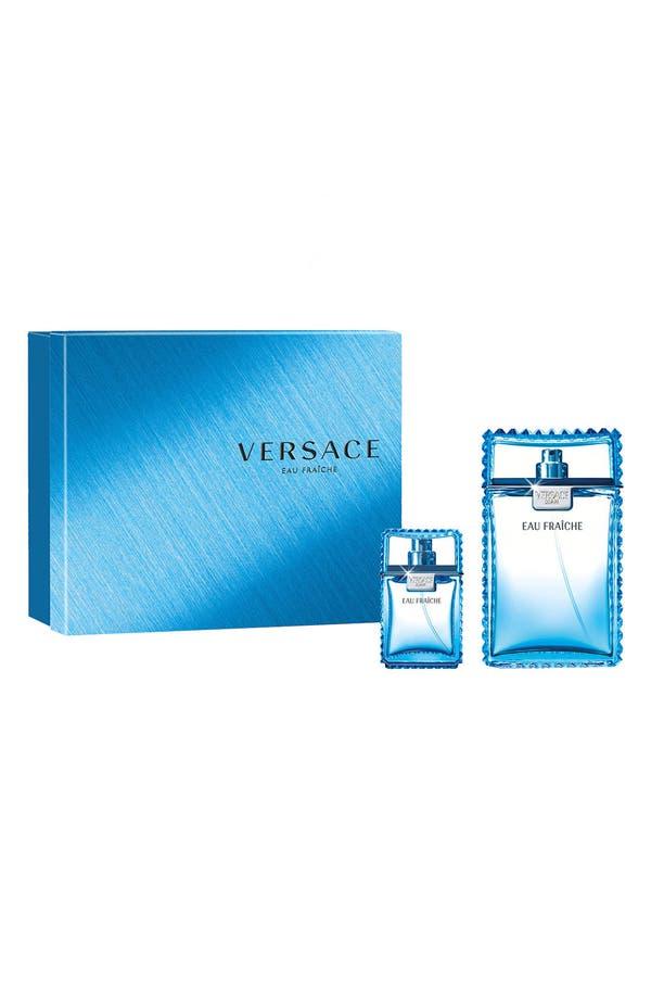 Alternate Image 1 Selected - Versace Man 'Eau Fraîche' Fragrance Set ($187 Value)