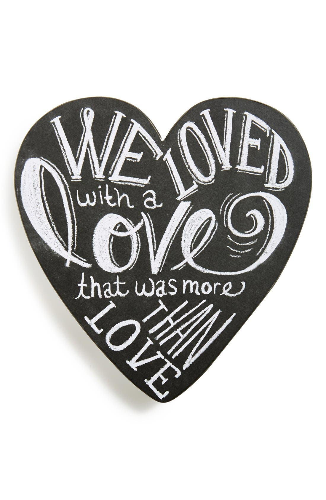 Alternate Image 1 Selected - Primitives by Kathy 'We Loved With a Love That Was More Than Love' Wood Sign