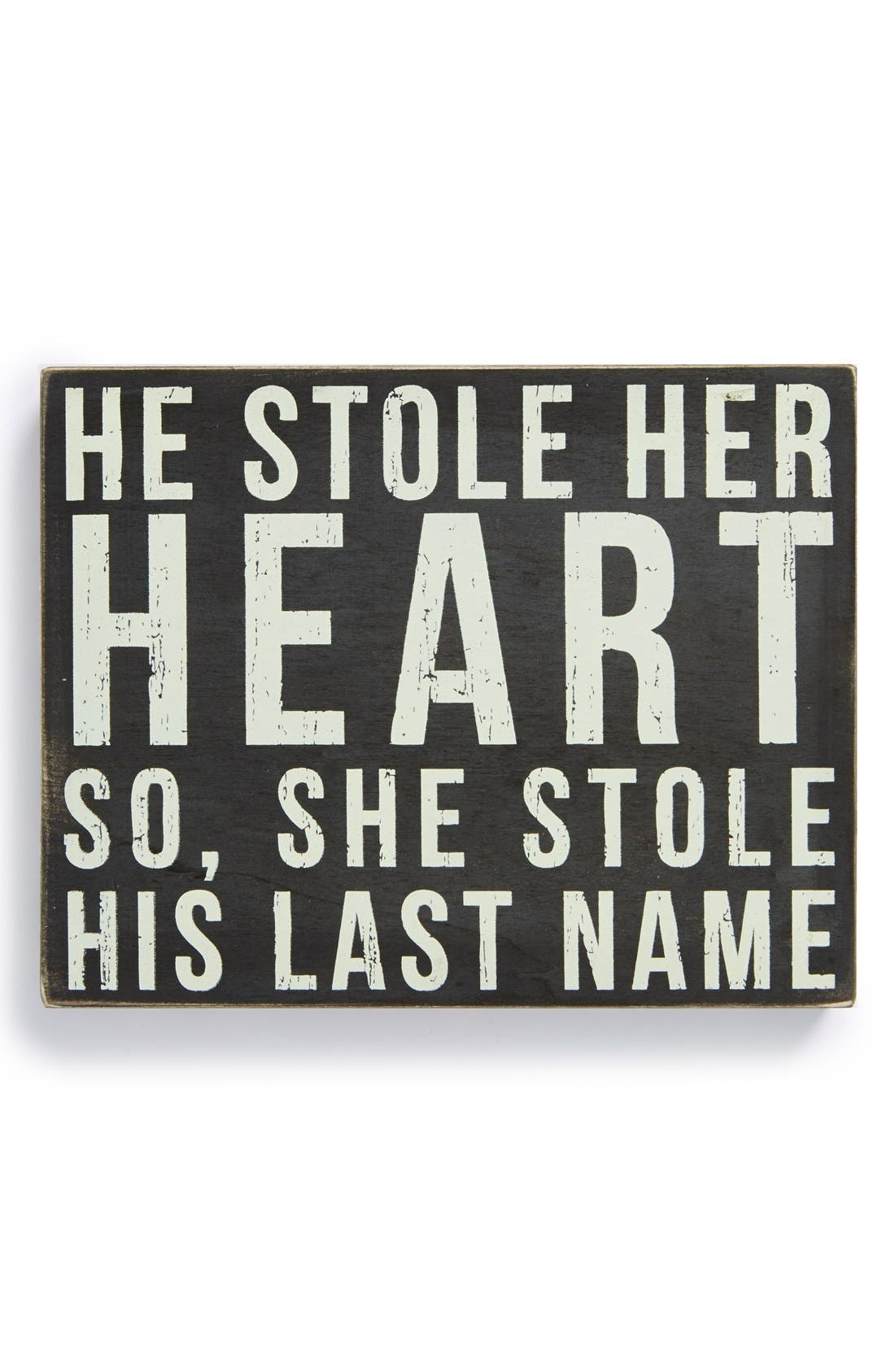 "Main Image - Primitives by Kathy ""He Stole Her Heart' Box Sign"