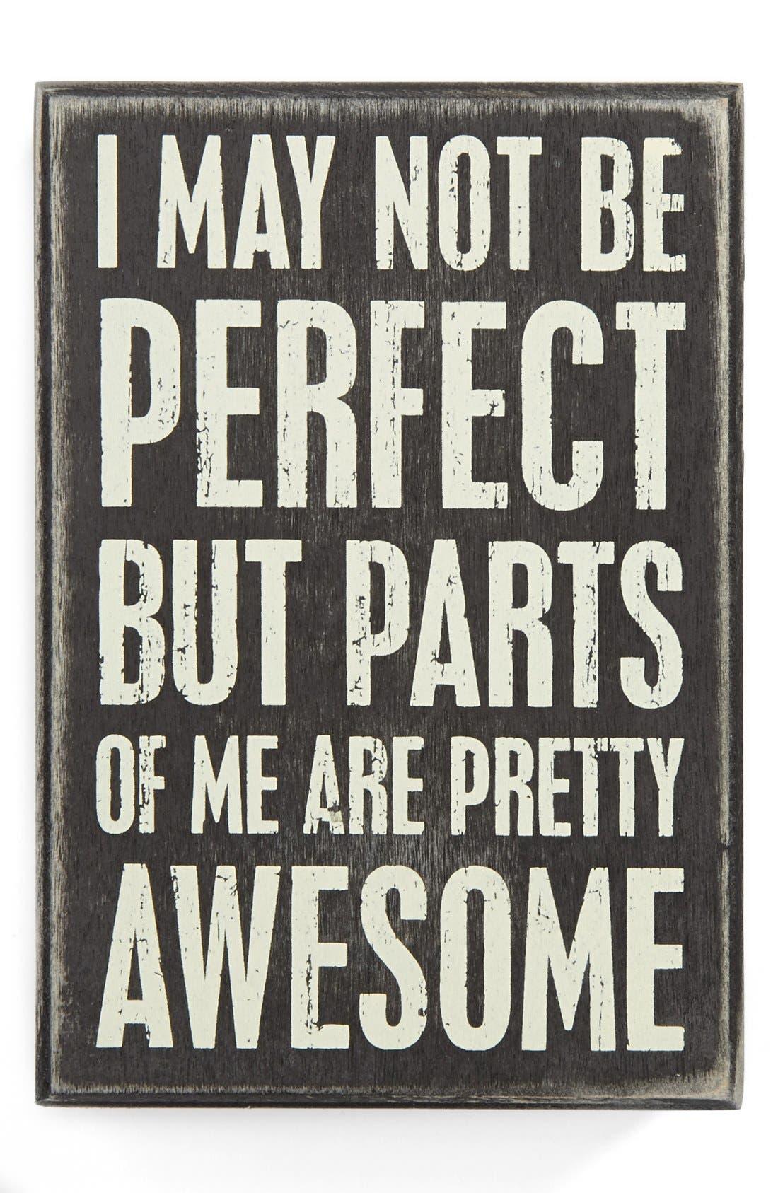 Main Image - Primitives by Kathy 'I May Not Be Perfect' Box Sign