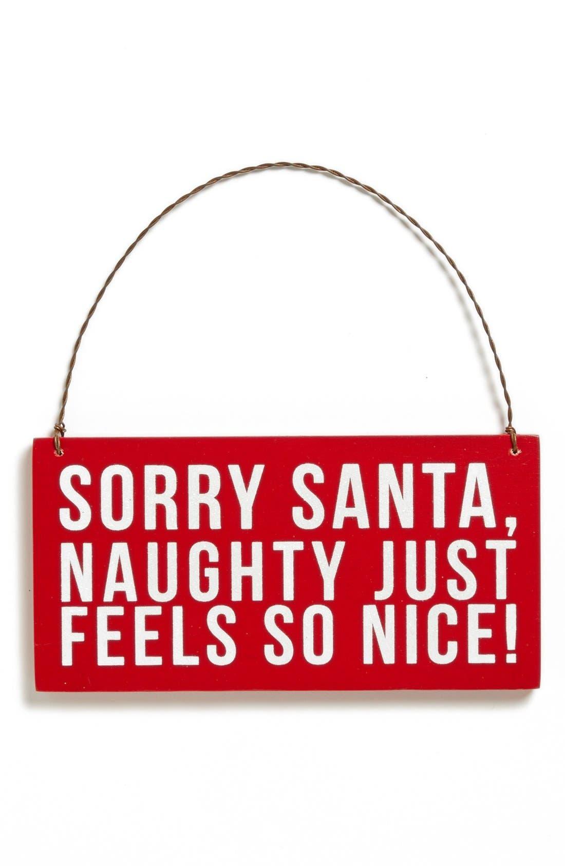 Alternate Image 1 Selected - Primitives by Kathy 'Sorry Santa' Ornament
