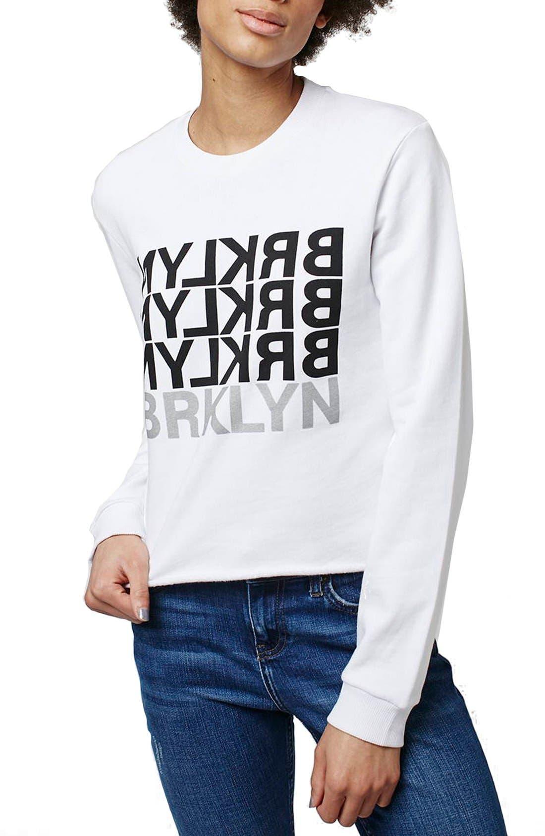 Alternate Image 1 Selected - Topshop 'Brklyn' Graphic Sweatshirt