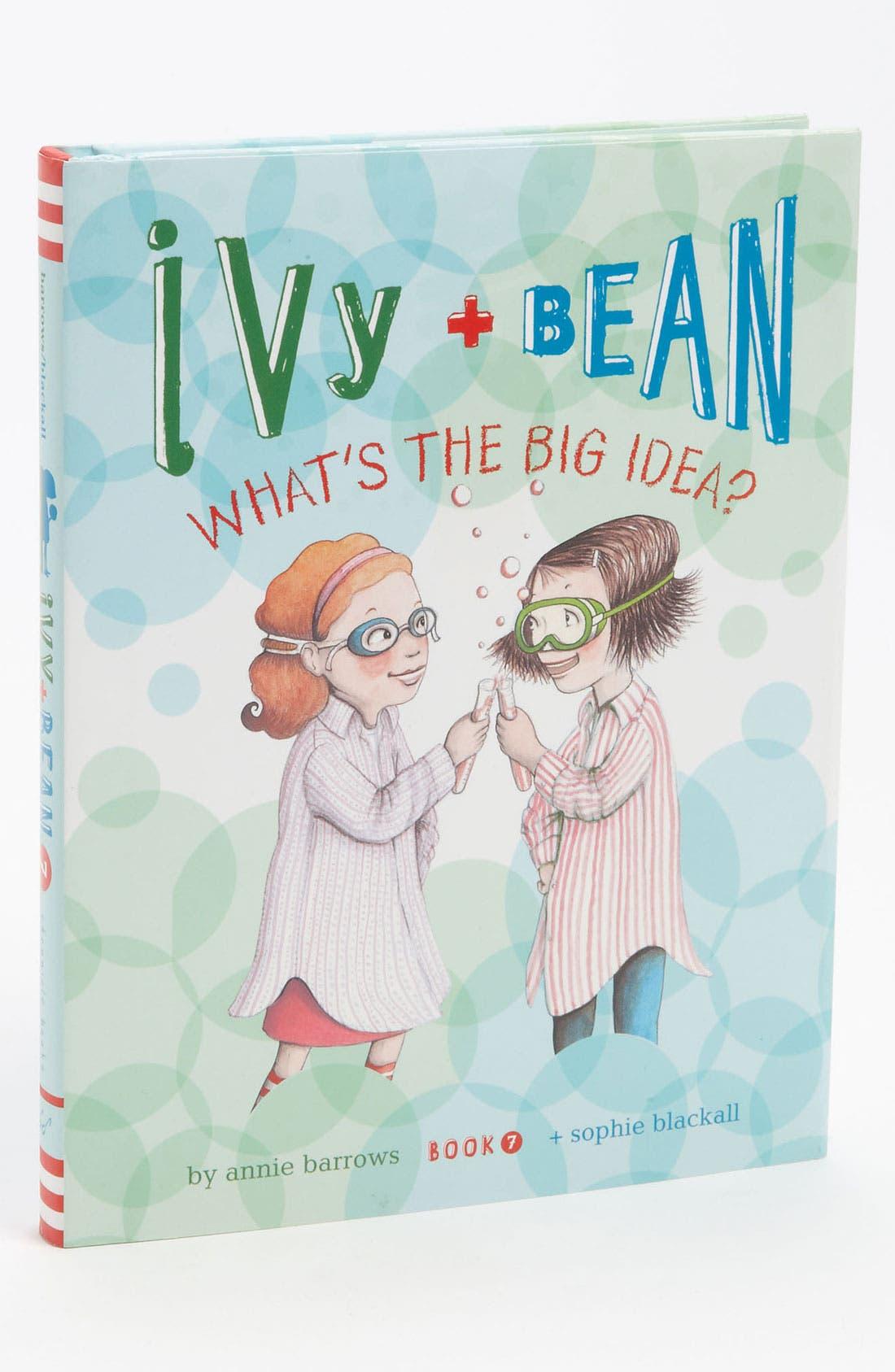 Main Image - Annie Barrows & Sophie Blackall 'Ivy + Bean: What's The Big Idea' Book