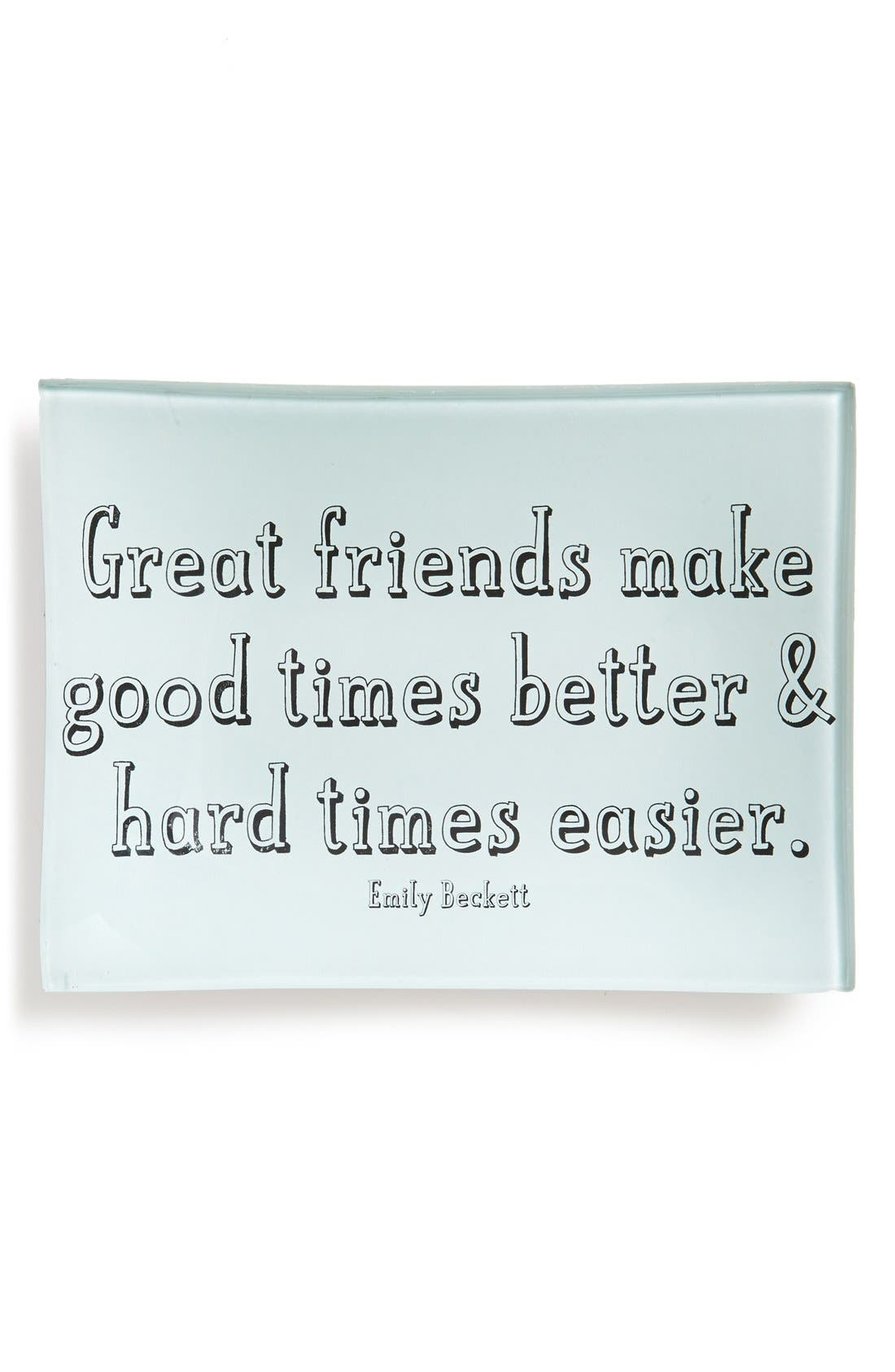 Alternate Image 1 Selected - Ben's Garden 'Great Friends Make Good Times' Trinket Tray