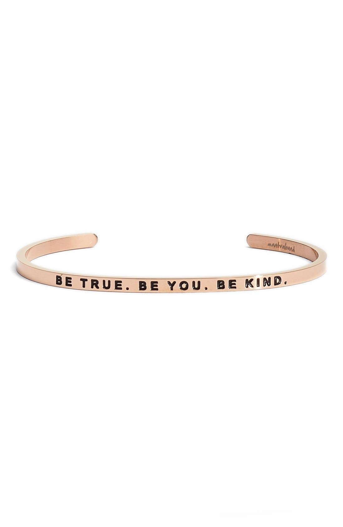 MantraBand® 'Be True. Be You. Be Kind' Cuff