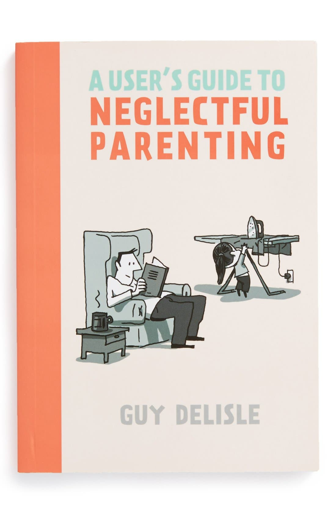 Alternate Image 1 Selected - 'A User's Guide to Neglectful Parenting' Book