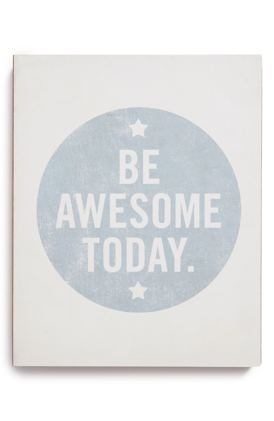 Alternate Image 1 Selected - Lucius 'Be Awesome Today' Wall Art