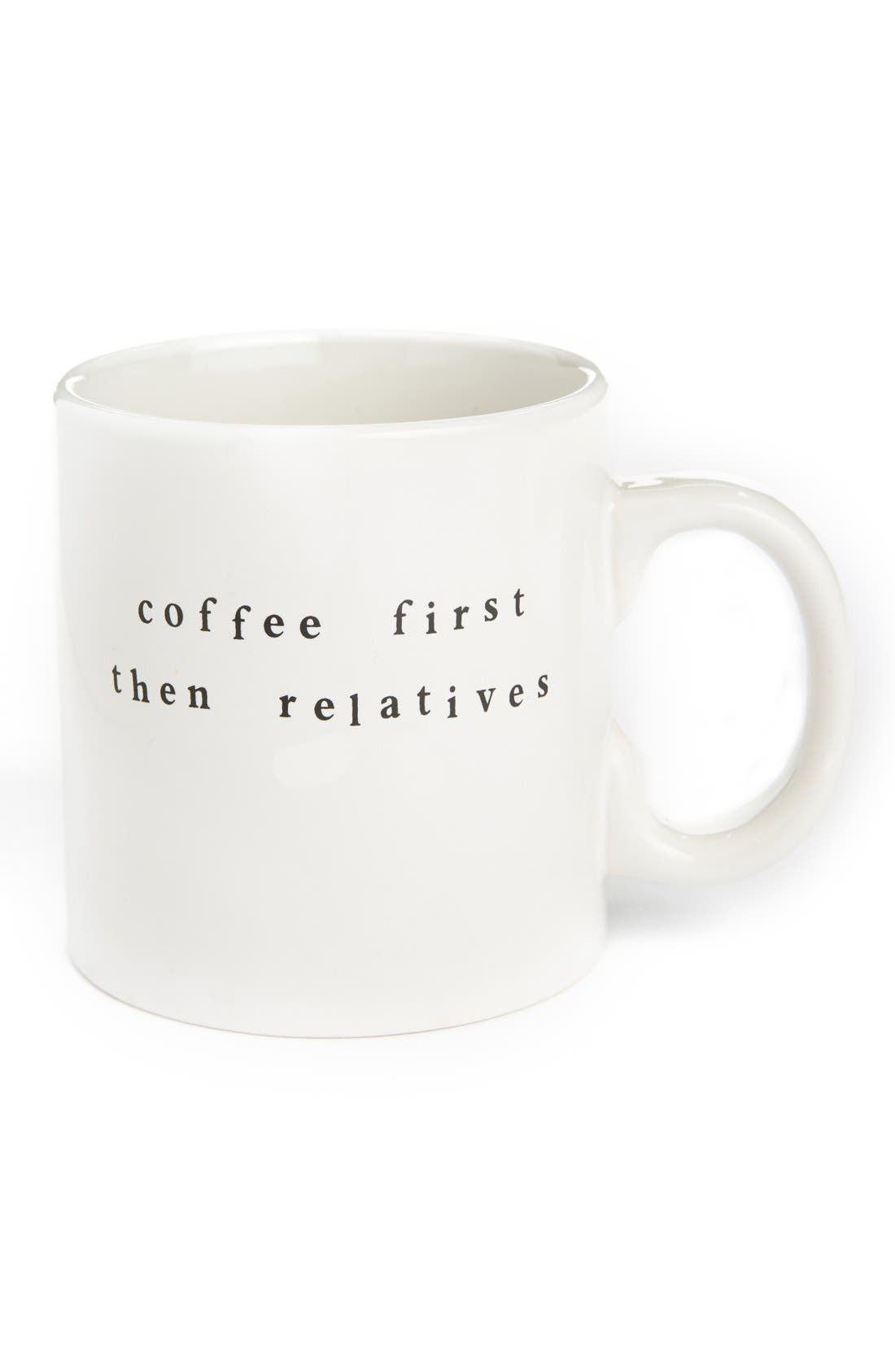 Alternate Image 1 Selected - Signature Housewares 'Coffee First, Then Relatives' Ceramic Mug