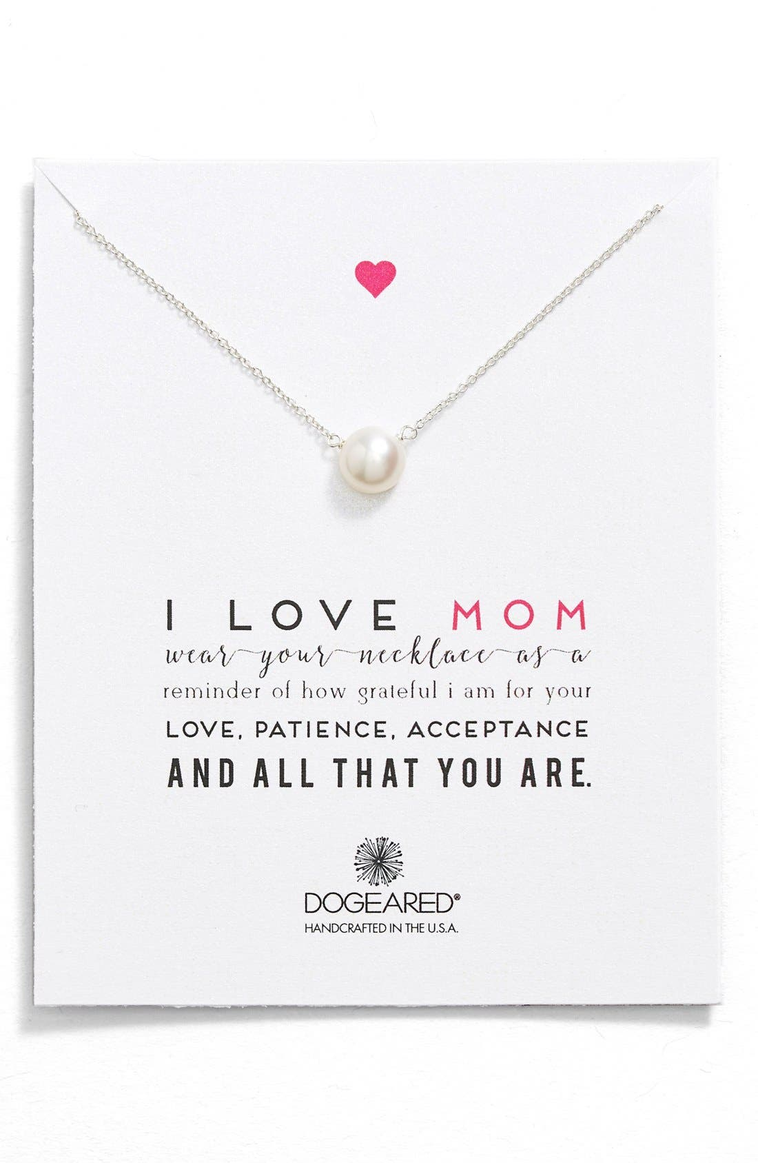 Alternate Image 1 Selected - Dogeared 'I Love Mom' Pearl Pendant Necklace