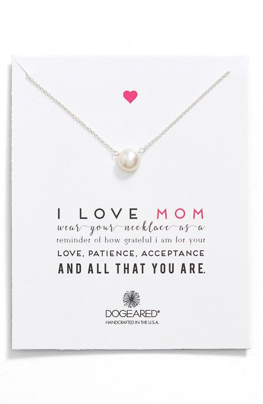 Main Image - Dogeared 'I Love Mom' Pearl Pendant Necklace