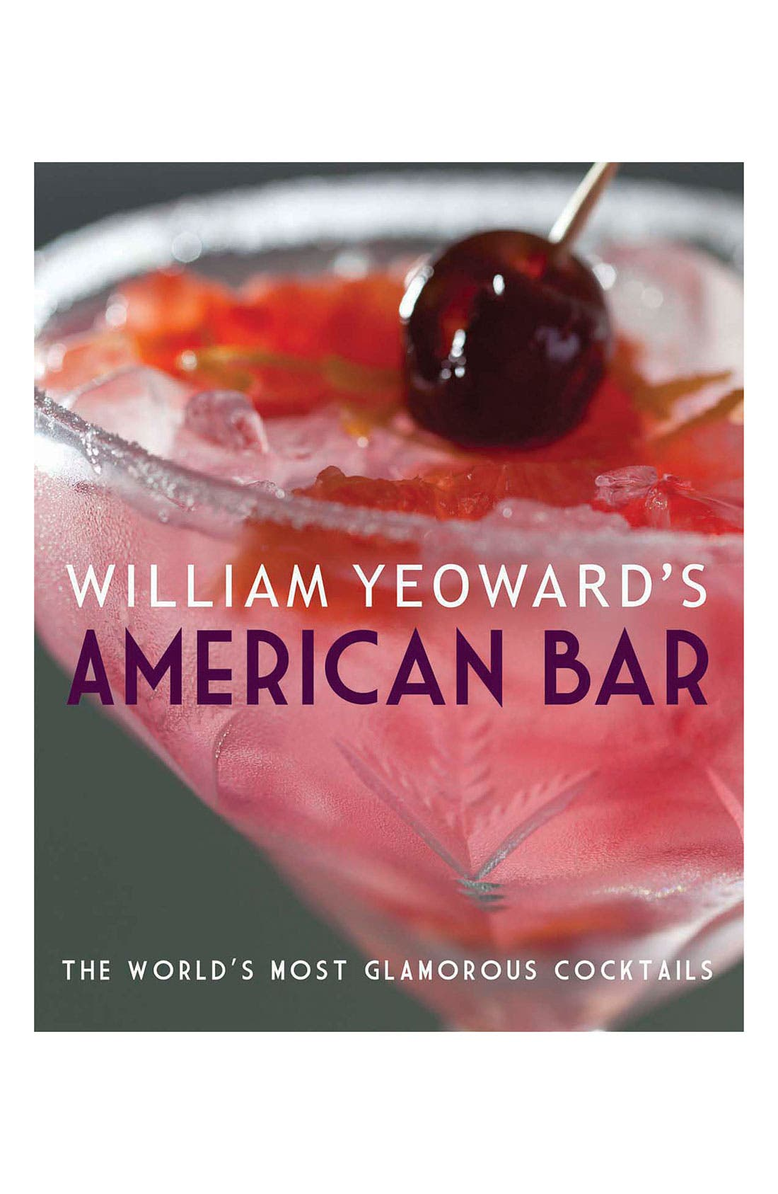 Alternate Image 1 Selected - 'William Yeoward's American Bar' Drink Book