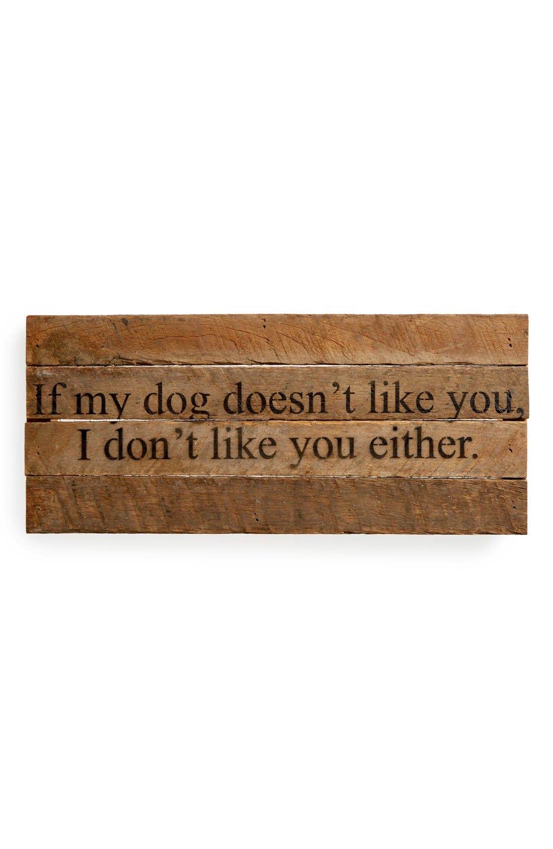 Alternate Image 1 Selected - Second Nature By Hand 'If My Dog Doesn't Like You' Wood Wall Art
