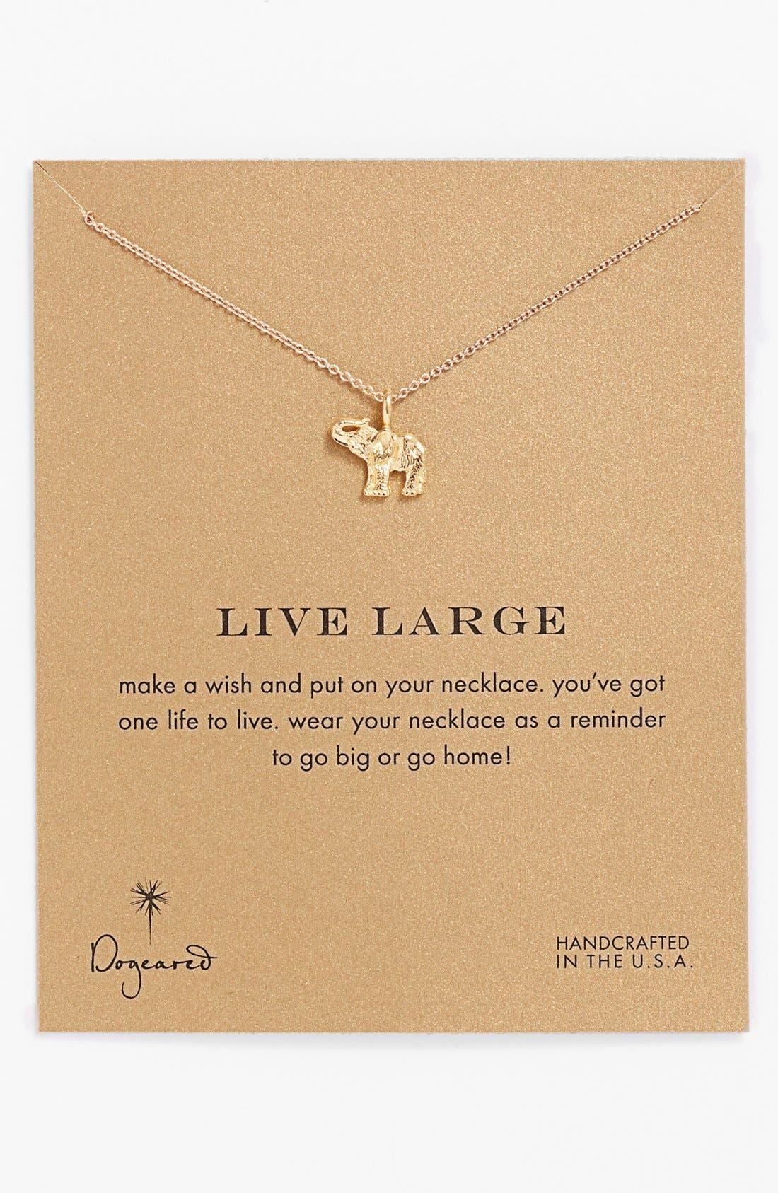 Alternate Image 1 Selected - Dogeared 'Reminder - Live Large' Boxed Elephant Pendant Necklace