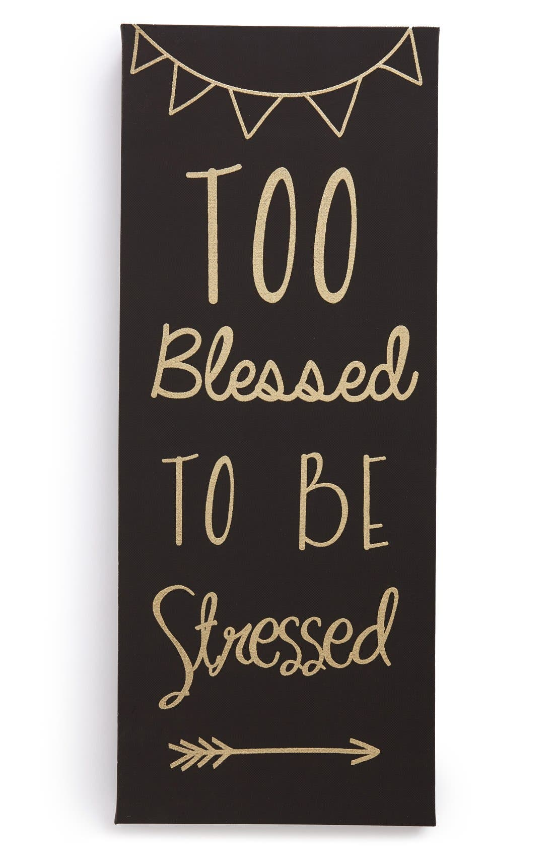 Main Image - Crystal Art Gallery 'Too Blessed' Wrapped Canvas Wall Art