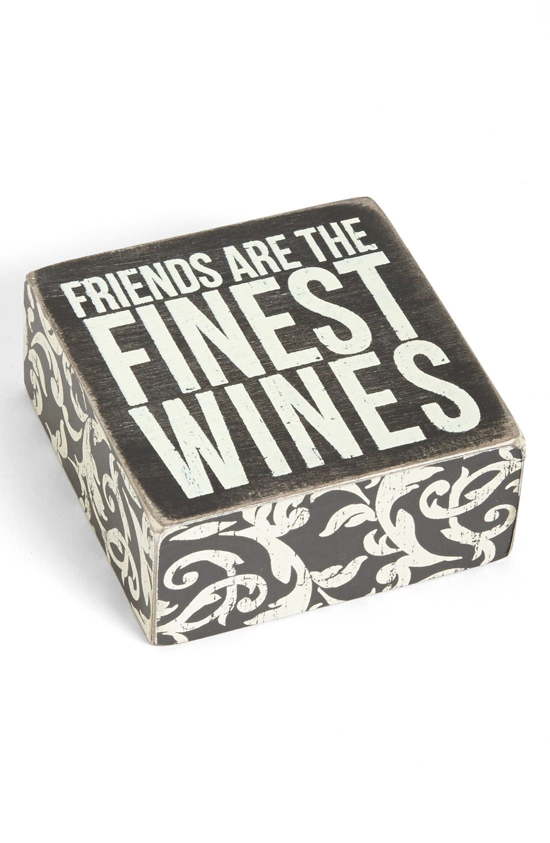 Alternate Image 1 Selected - Primitives by Kathy 'Friends Are the Finest Wines' Box Sign