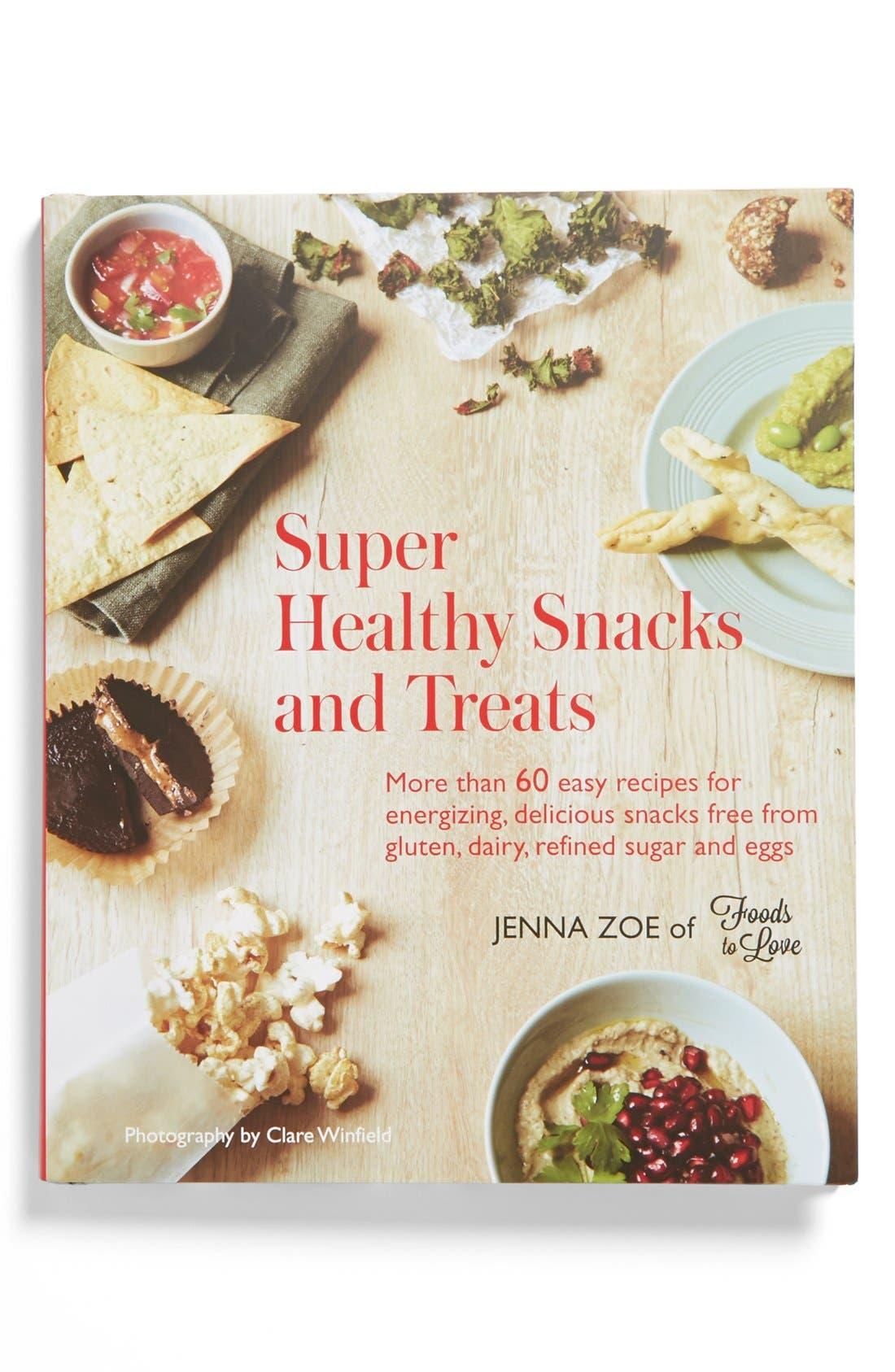 Main Image - 'Super Healthy Snacks and Treats' Cookbook