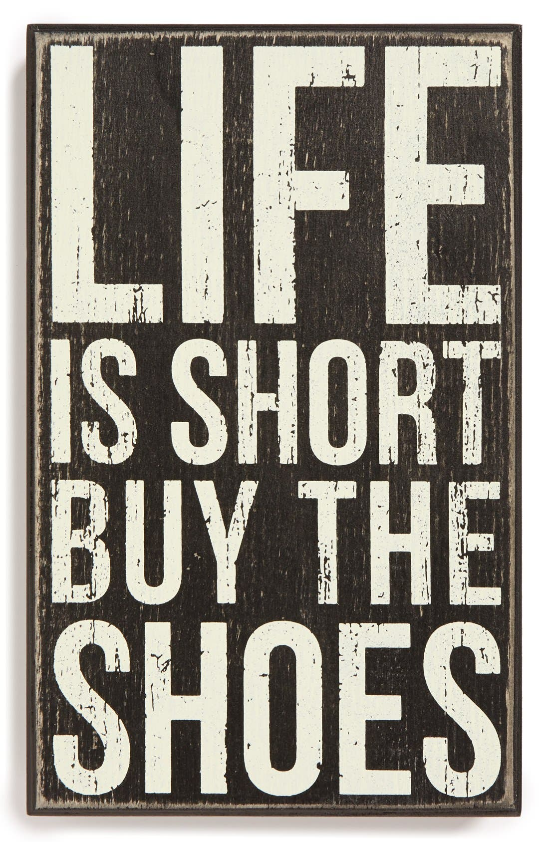 Main Image - Primitives by Kathy 'Life Is Short: Buy the Shoes' Box Sign