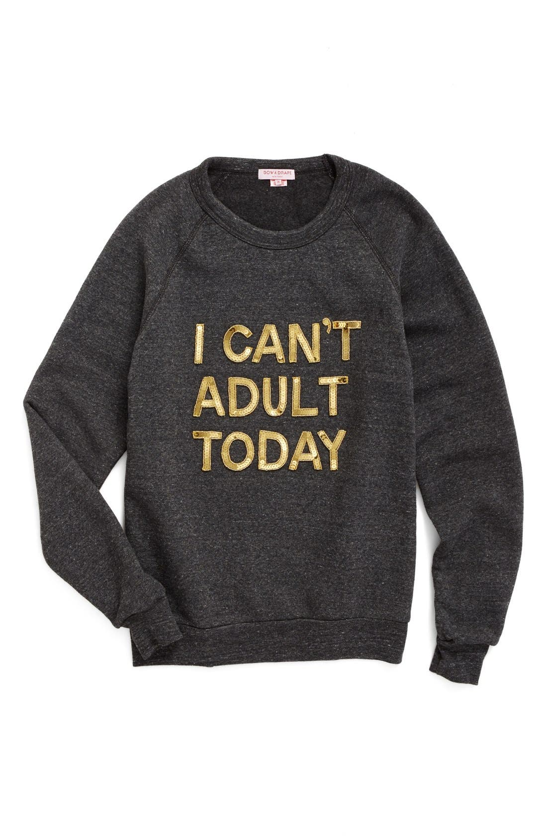 Main Image - Bow & Drape I Can't Adult Today Sweatshirt