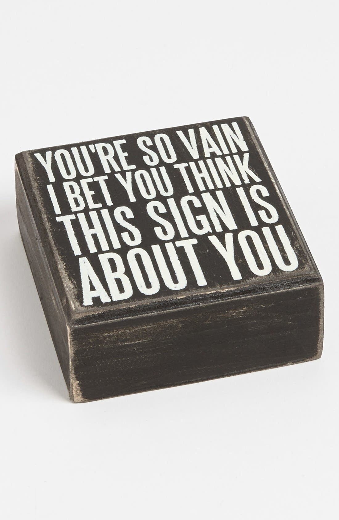 Main Image - Primitives by Kathy 'You're So Vain' Box Sign