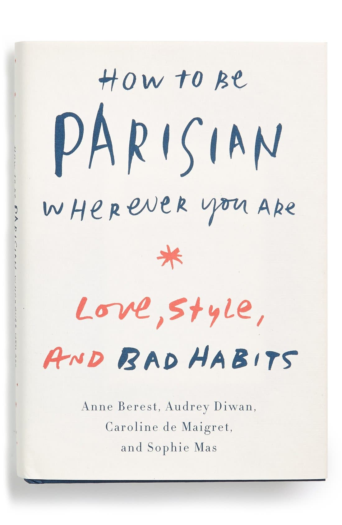 Alternate Image 1 Selected - 'How to Be Parisian Wherever You Are: Love, Style and Bad Habits' Book