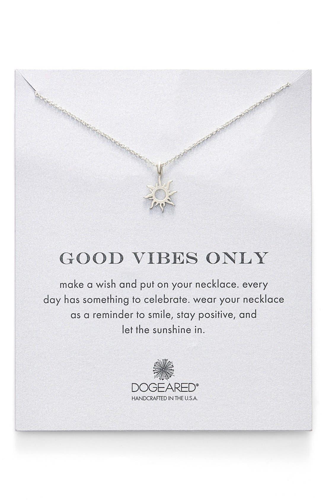 Alternate Image 1 Selected - Dogeared 'Good Vibes Only' Sunburst Pendant Necklace