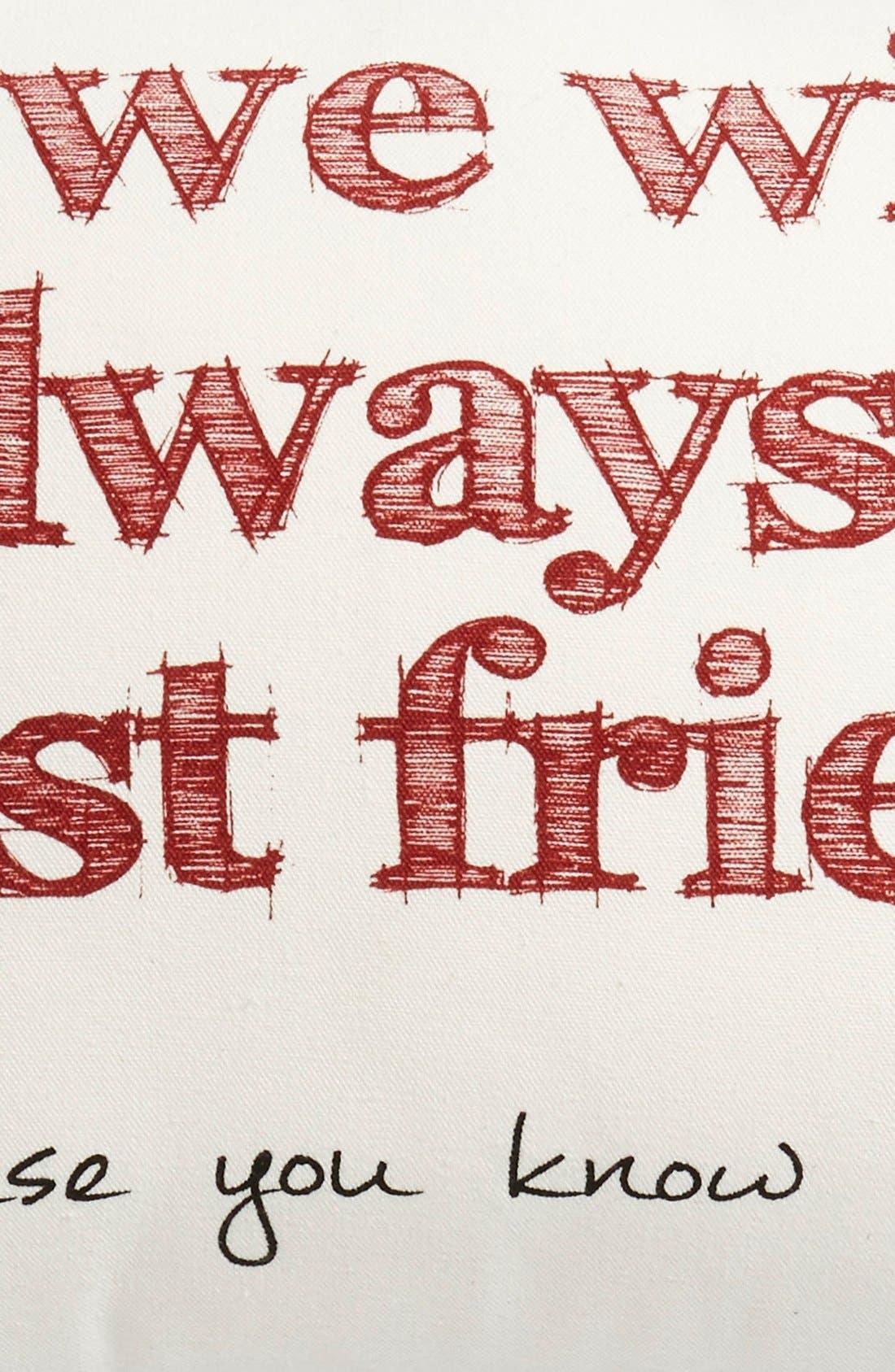 Alternate Image 3  - Levtex'We Will Always Be Best Friends' Pillow