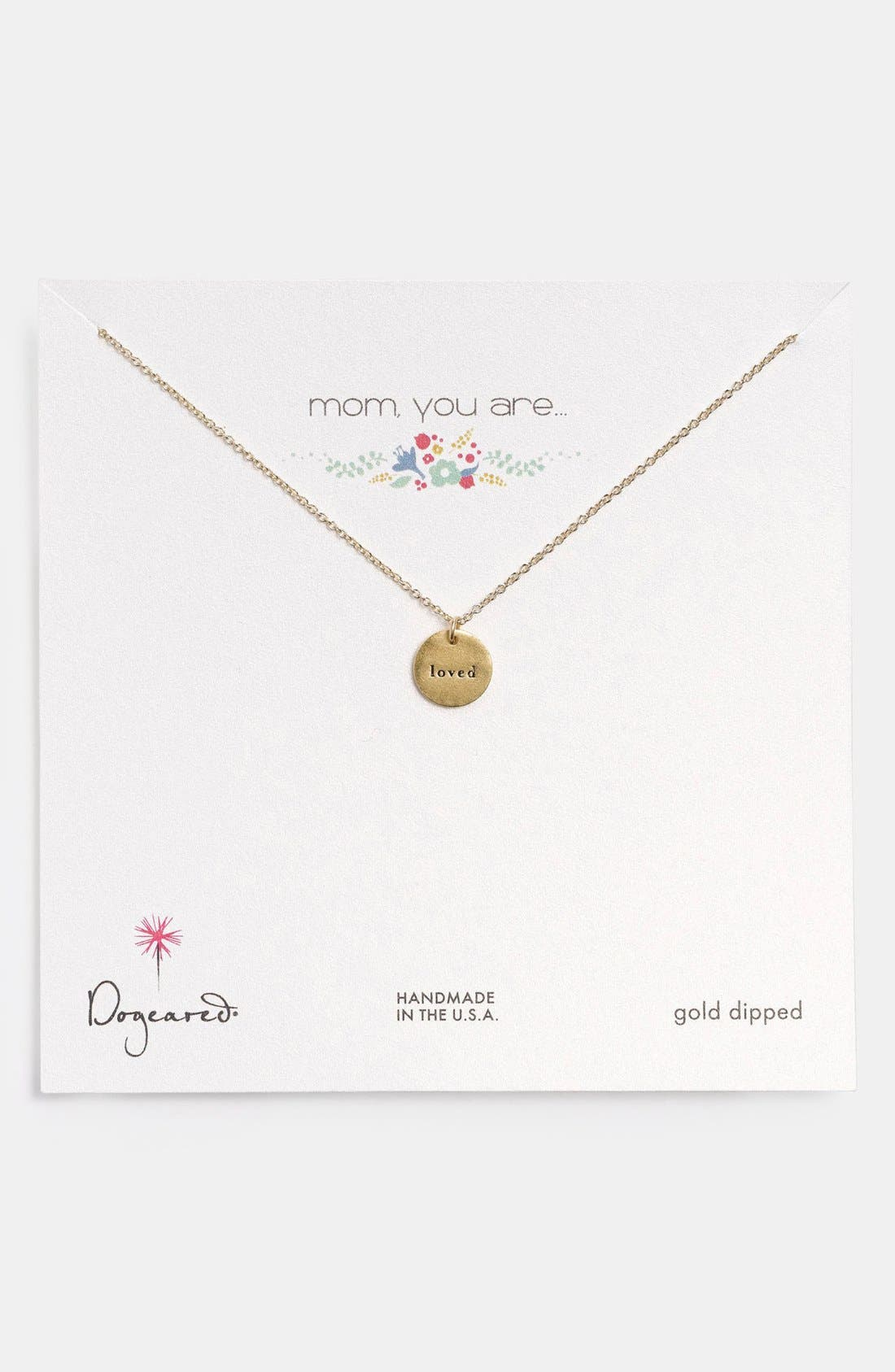 Alternate Image 1 Selected - Dogeared 'Mom, You Are Loved' Pendant Necklace