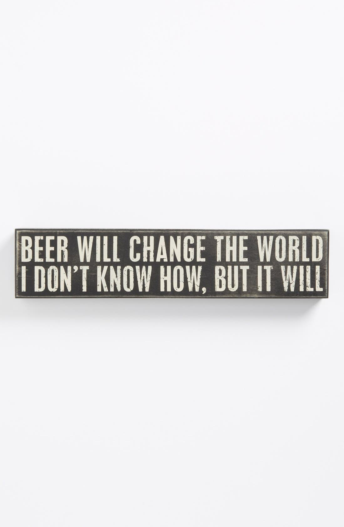 Alternate Image 1 Selected - Primitives by Kathy 'Beer Will Change the World' Box Sign