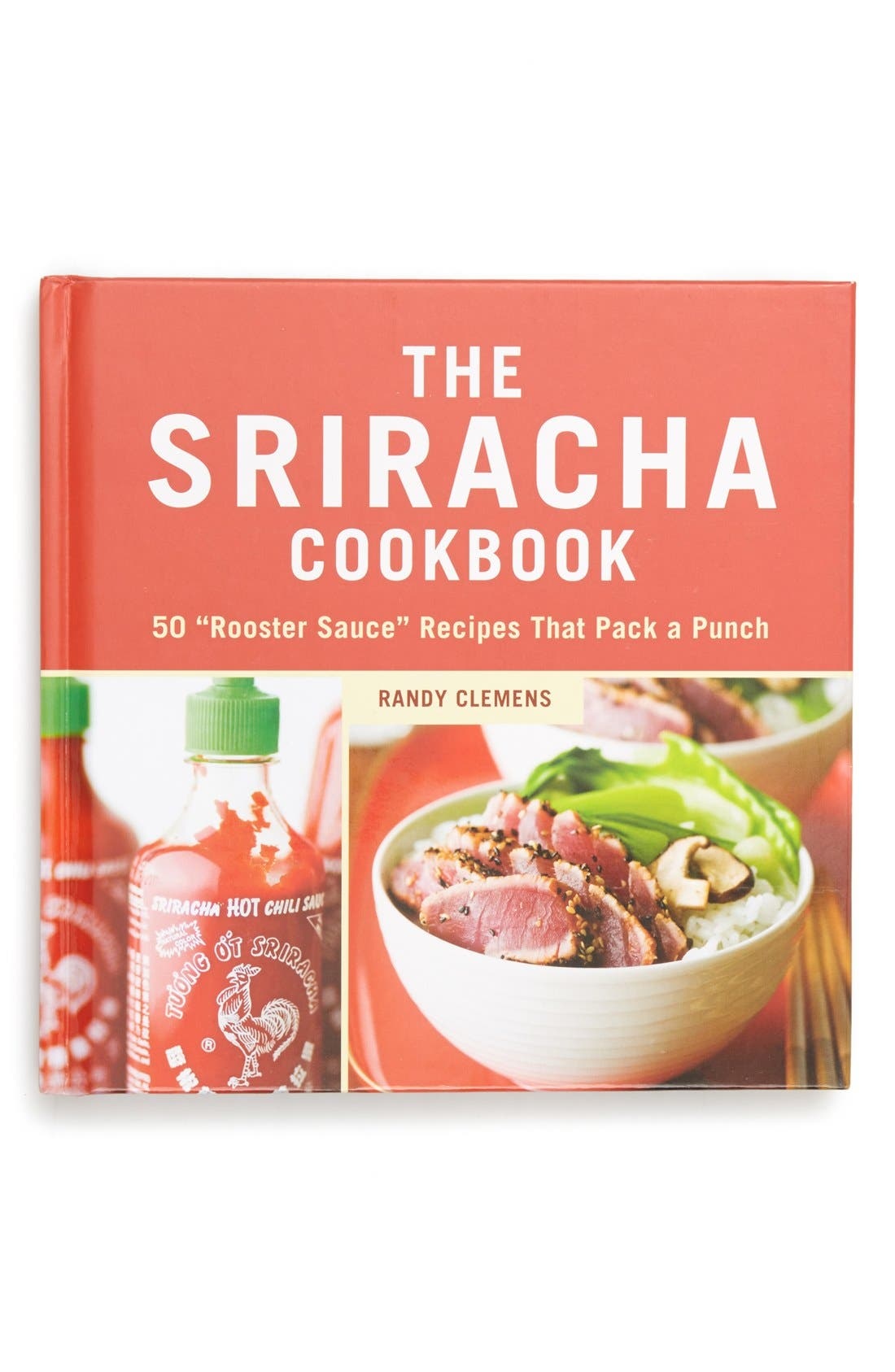 Alternate Image 1 Selected - 'The Sriracha Cookbook'
