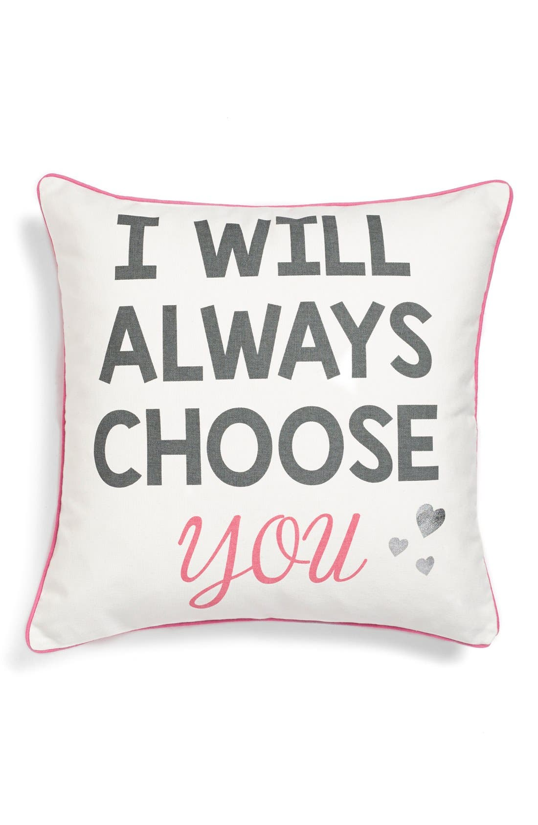 Alternate Image 1 Selected - Levtex 'I Will Always Choose You' Pillow