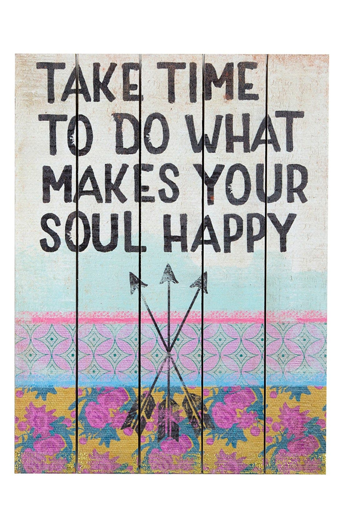 Main Image - Natural Life 'Do What Makes Your Soul Happy' Wood Wall Art