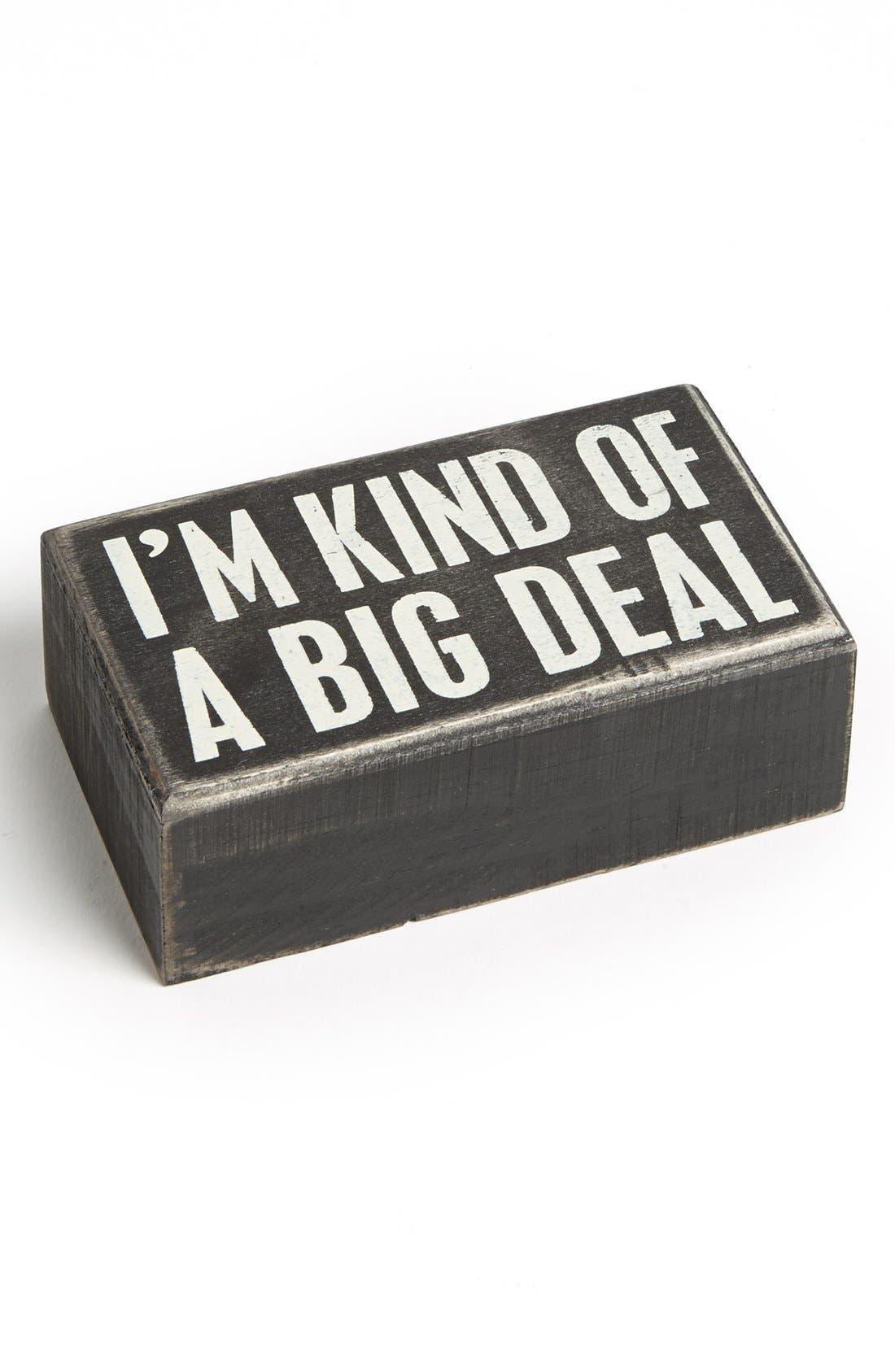 Main Image - Primitives by Kathy 'Big Deal' Box Sign