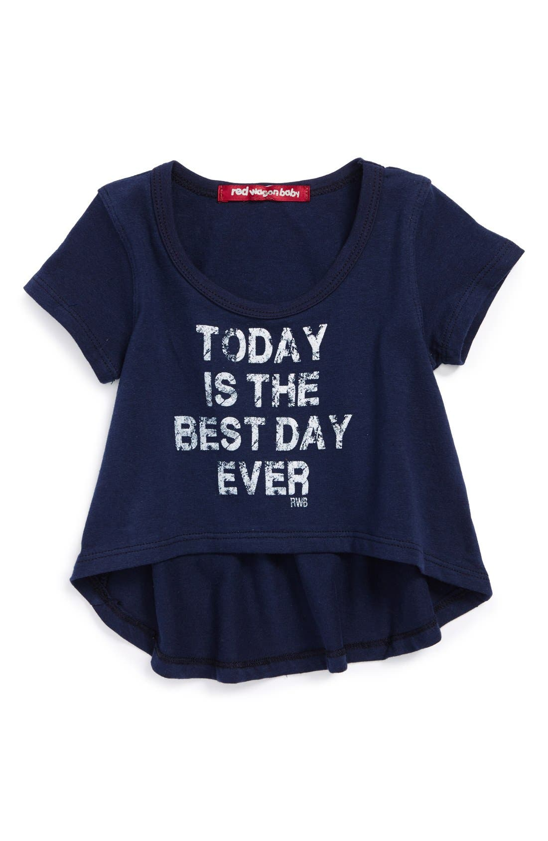 Alternate Image 1 Selected - Red Wagon Baby 'Today Is the Best Day Ever' High/Low Tee (Toddler Girls)
