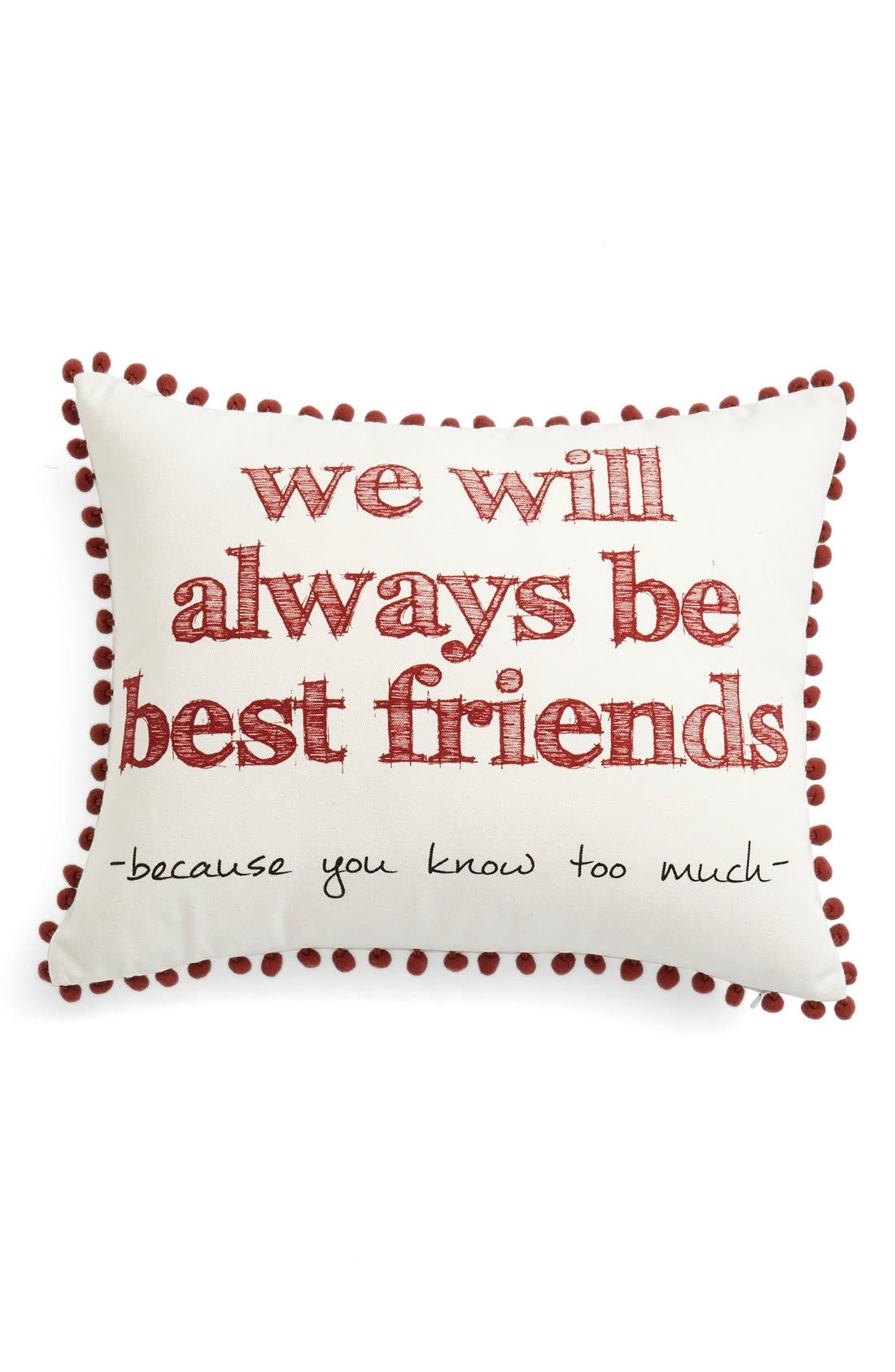 Alternate Image 1 Selected - Levtex'We Will Always Be Best Friends' Pillow