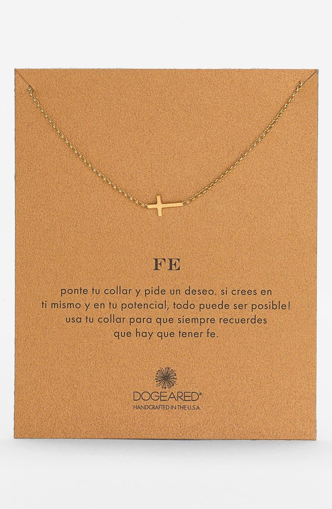 Alternate Image 1 Selected - Dogeared 'Reminder - Fe' Sideways Cross Pendant Necklace