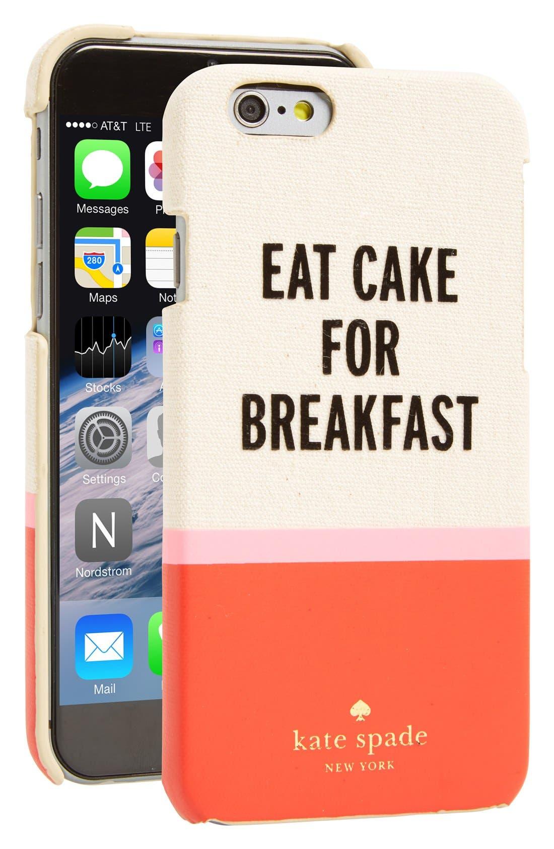 Alternate Image 1 Selected - kate spade new york 'eat cake for breakfast' iPhone 6 & 6s case