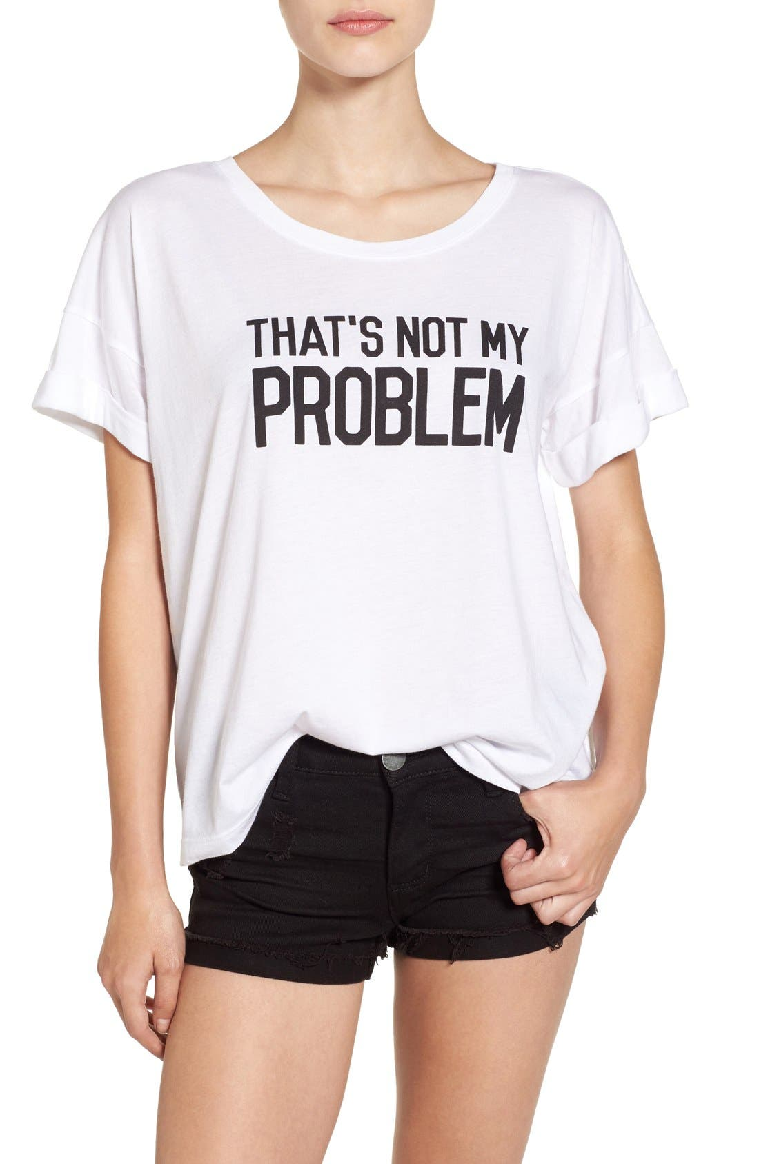 Alternate Image 1 Selected - Ten Sixty Sherman 'That's Not My Problem' Graphic Tee