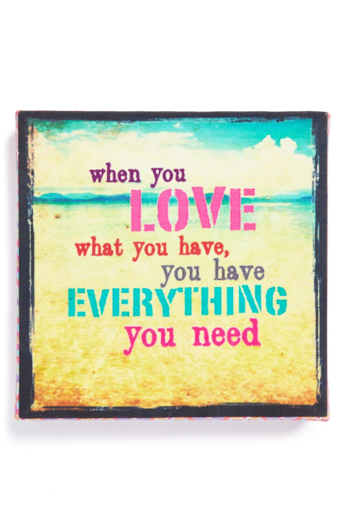 Main Image - Natural Life 'When You Love What You Have' Stretched Canvas Art