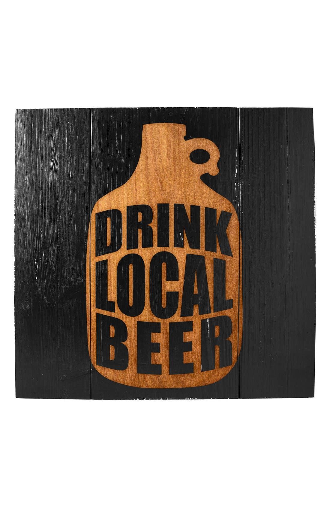 Cathy's Concepts 'Drink Local Beer' Wood Sign