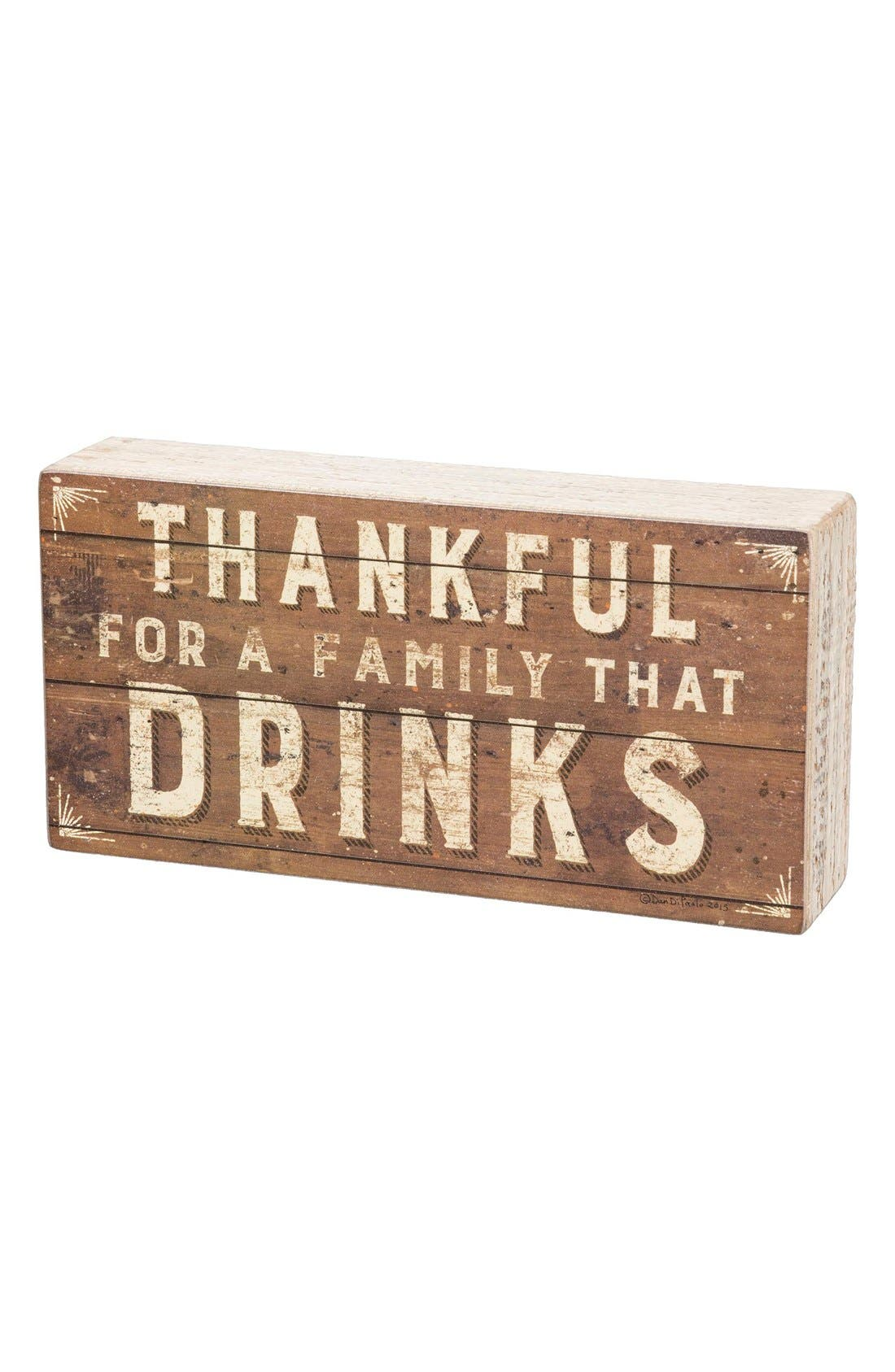 Main Image - Primitives by Kathy 'Thankful for a Family That Drinks' Box Sign