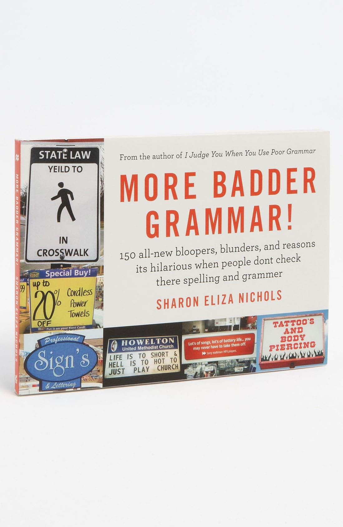 Alternate Image 1 Selected - 'More Badder Grammar!' Book