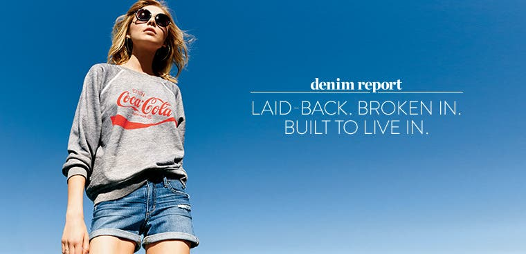 Denim Report: women's summer jeans that are laid-back, broken in and built to live in.