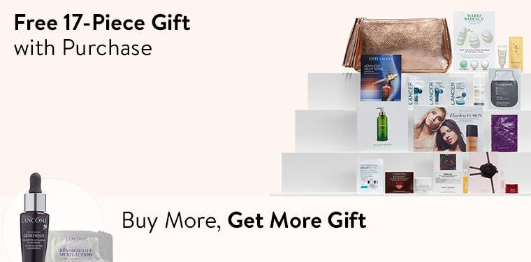 Free 17-piece gift with purchase. Buy more, get more gift.
