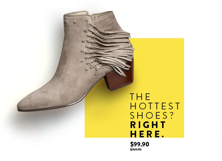 The Hottest Shoes? Right Here.